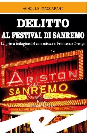 Rapallo: Achille Maccapani e un delitto al Festival di Sanremo
